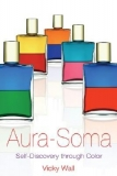Aura-Soma: Self-Discovery through Color